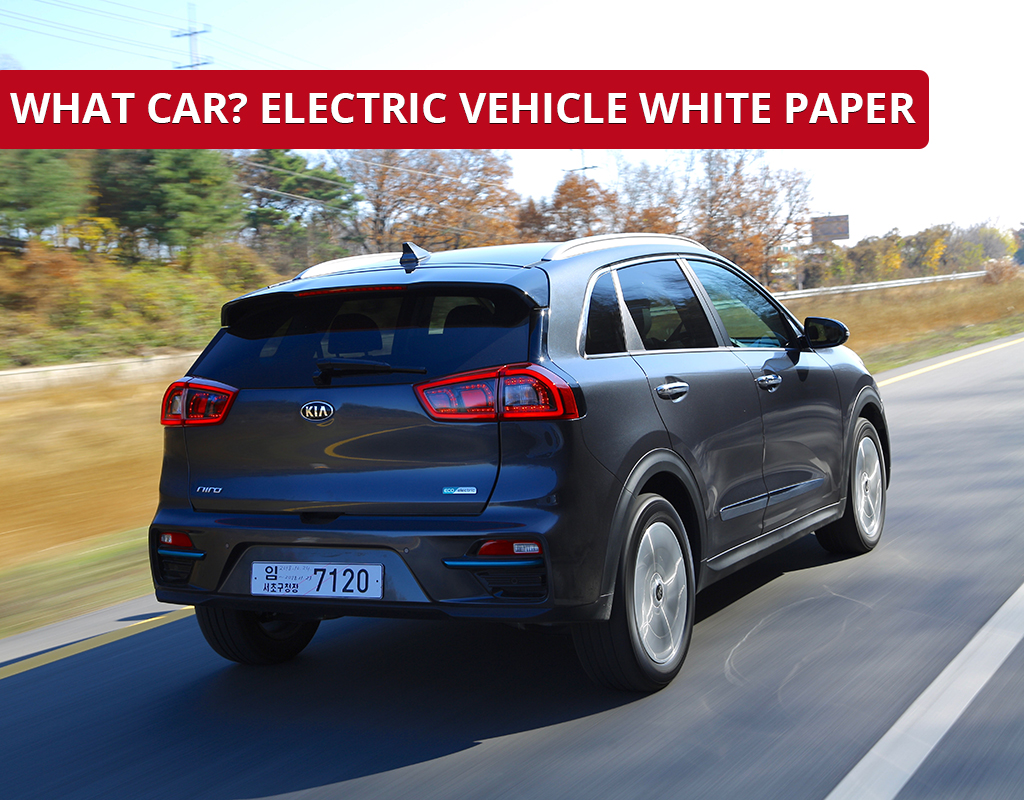What Car? Electric Vehicle White Paper